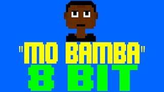 Mo Bamba [8 Bit Tribute to Sheck Wes] - 8 Bit Universe