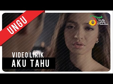 ungu---aku-tahu-|-video-lirik