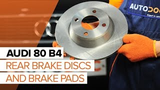 How to replace rear brake discs and rear brake pads on AUDI 80 B4 TUTORIAL | AUTODOC