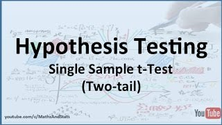 Hypothesis Testing by Hand: A Single Sample tTest (Two Tailed Test)