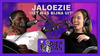 #1 JALOEZIE | DIEP MAN de podcast 🎧