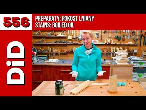 556. Preparaty: pokost lniany / Stains: boiled oil