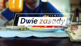 Wstawaki [90] Dwie zasady