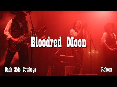 Dark Side Cowboys - Bloodred Moon (Live at Alternativfesten 2018)