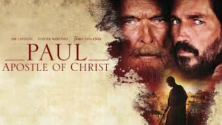 Paul, Apostle of Christ Soundtrack - The Passion by Filip Oleyka