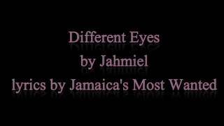 Different Eyes - Jahmiel June 2016 (Lyrics!!)