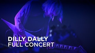 Dilly Dally | Full Concert