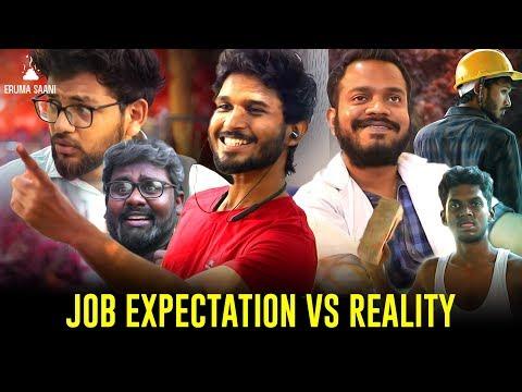 Eruma Saani | JOB EXPECTATION VS REALITY