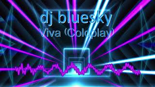 MUSIC FE LEVEL3 YR 1 Harry Gill dj bluesky VIVA Coldplay