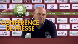 Conférence de presse FC Metz - Chamois Niortais ( 3-0 )  / 2018-19
