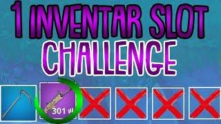 1 INVENTAR SLOT CHALLENGE! | Nur 1 Item | Fortnite Battle Royale
