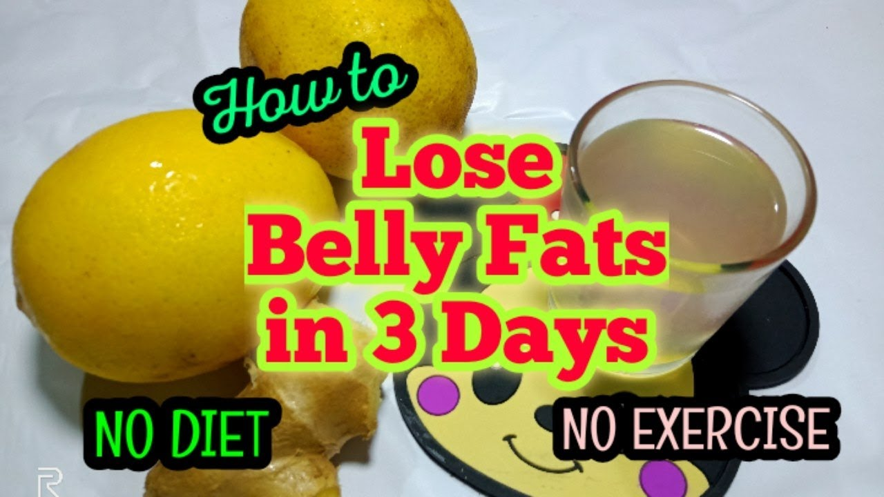 How To Lose Belly Fat In 3 Days Super Fast No Diet No Exercise Youtube