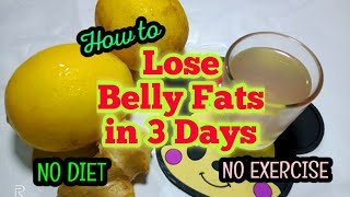 How to lose Belly Fat in 3 days Super Fast! NO DIET-NO EXERCISE