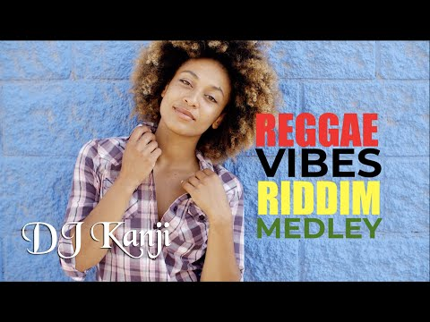 Reggae Vibes Riddim 2017 (Official Dj Kanji Mix)