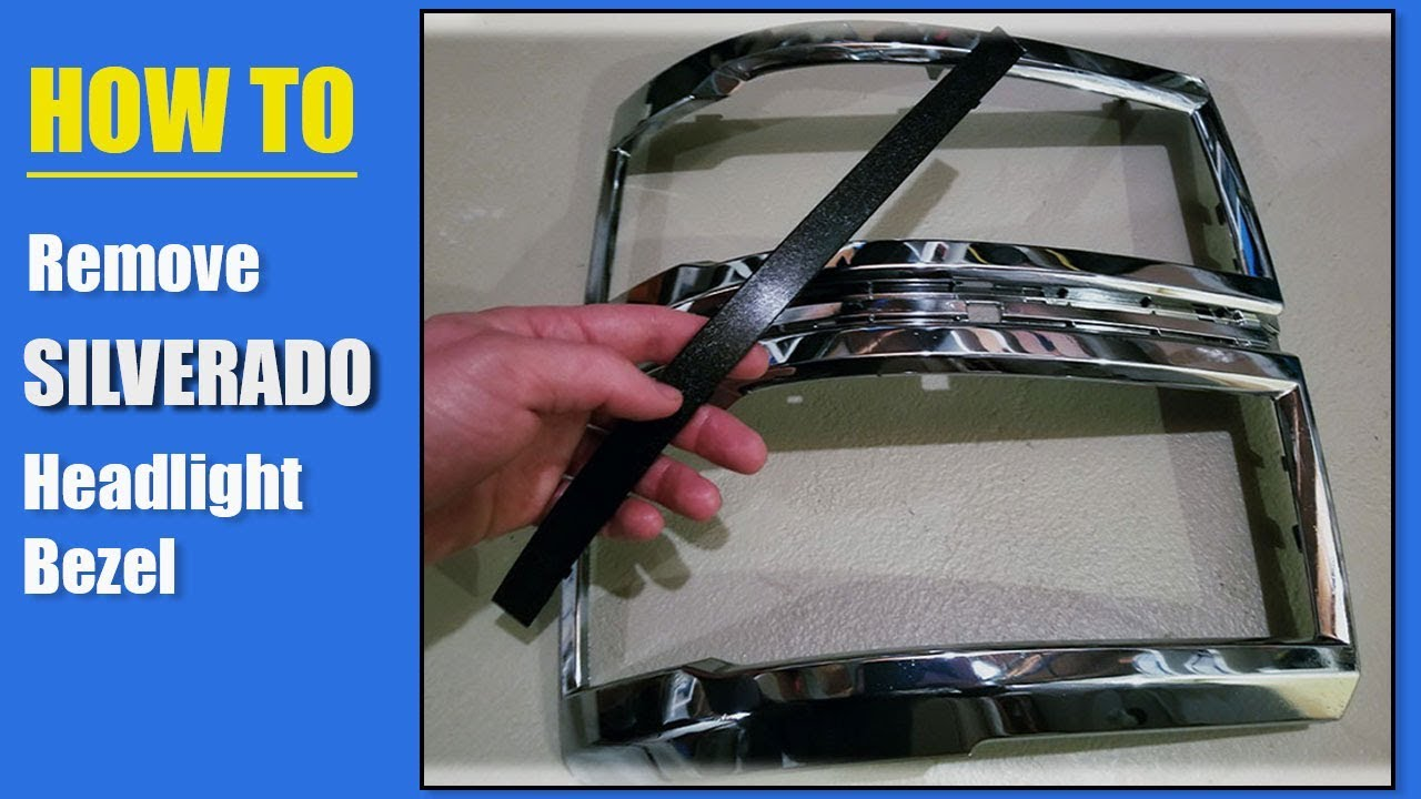 How To Remove 2014 2015 Chevy Silverado Headlight Bezel