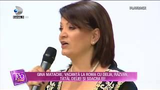 Teo Show (01.05.2018) - Gina Matache, vacanta la Roma cu Delia si familia! Partea 4