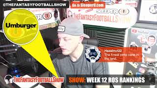 LIVE: ROS Fantasy Football Rankings from Week 12 on