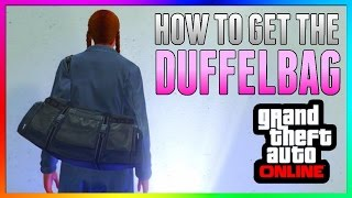 gta 5 online duffle bag glitch after patch 1 35 1 27 new ps3 ps4 xbox one xbox 360 pc