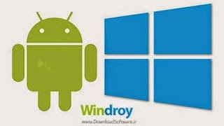 HOW TO INSTALL WINDROY ANDROID SYSTEM ON YOUR PC