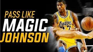 Pass Like Magic Johnson: NBA Basketball Moves