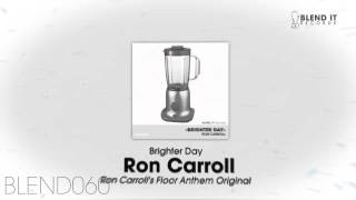 Ron Carroll - Brighter Day (Ron Carroll