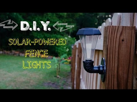D.I.Y. Solar-Powered Fence Lights