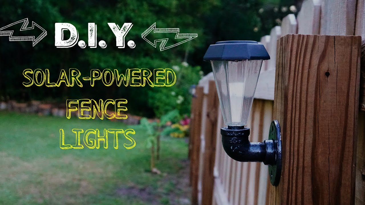 D I Y Solar Powered Fence Lights
