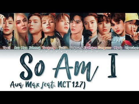 "Ava Max - ""So Am I"" (feat. NCT 127) (Color Coded Han