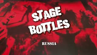 Stage Bottles - Russia (Offical Audio)