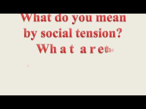 What do you mean by social tension  AMIE-AD 304-Society & Environment