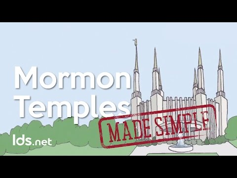 Mormon Temples - Made Simple
