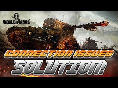 How To Fix World Of Tanks Connection Issues / Lag
