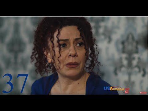 Yntanekan gaxtniqner 2 Episode 37 Anhamapatasxan ser