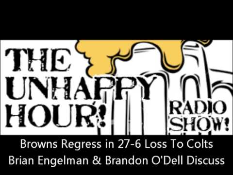 Cleveland Browns Regress & Lose To Indianapolis Colts 27-6. Brian Engelman & Brandon O'Dell Discuss.