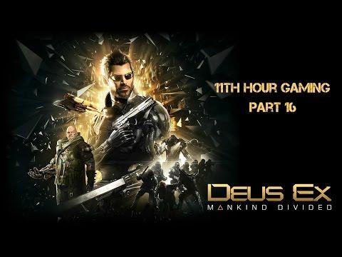 Let's Play: Deus Ex: Mankind Divided Part 16- Clandestine Operation