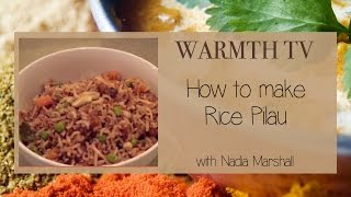 Ayurvedic Cooking - Warmth Tv - Rice Pilau