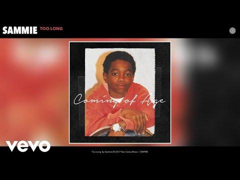 Sammie - Too Long (Audio)