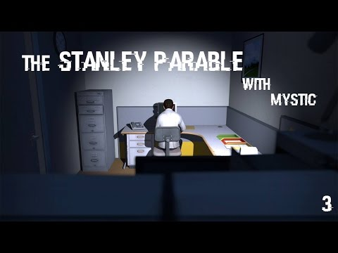 The Stanley Parable | Playing With Fire | 03