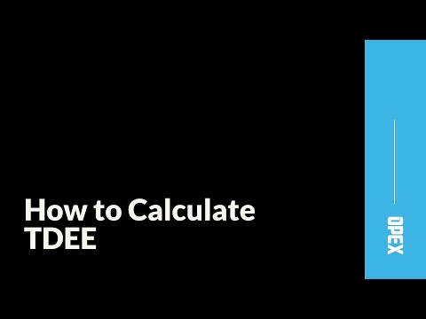 How to Calculate Total Daily Energy Expenditure (TDEE)