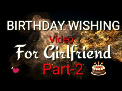 part-2-|-how-to-make-birthday-video-for-your-girlfriend-|-kinemaster-tutorial-|-birthday-wishes