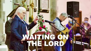 Waiting on the Lord - Pat Hutchinson, Valerie Murray and Fergus McMorrow