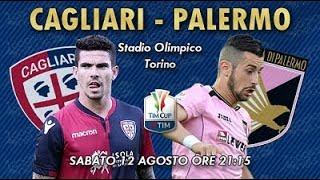 VERSO CAGLIARI - PALERMO (COPPA ITALIA) | SI INIZIA A FARE SUL SERIO!
