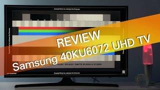 Samsung 40KU6072 KU6000 UHD TV review