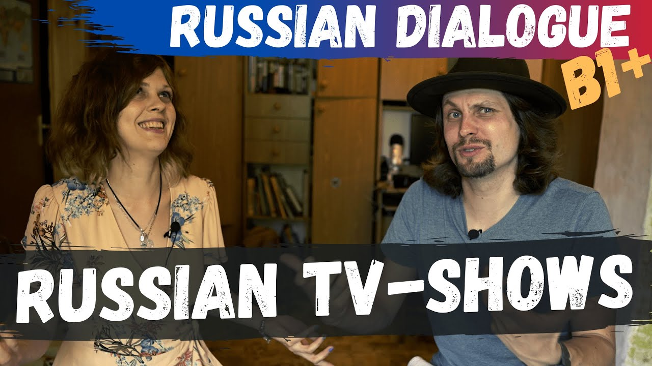 Popular Russian TV-shows   Intermediate Russian Dialogue (RU\EN subs)