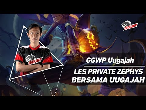 GGWP UUGAJAH LES PRIVATE ZEPHYS BERSAMA UUGAJAH - [GAMEPLAY]