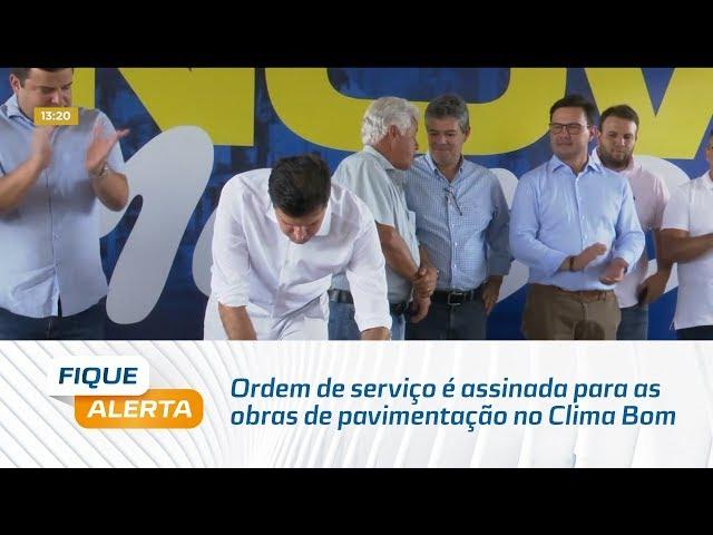 Ordem de serviço é assinada para as obras de pavimentação no Clima Bom
