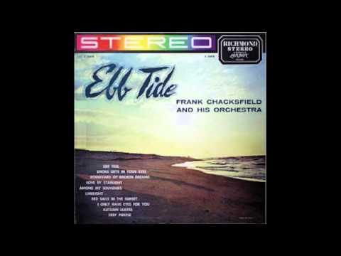Frank Chacksfield & His Orchestra – Ebb Tide - 1960 - full vinyl album