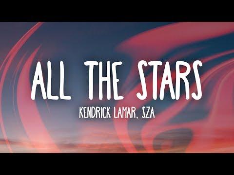 Kendrick Lamar, SZA - All The Stars (Lyrics)