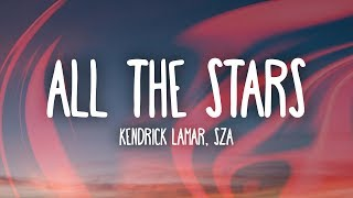 Gambar cover Kendrick Lamar, SZA - All The Stars (Lyrics)