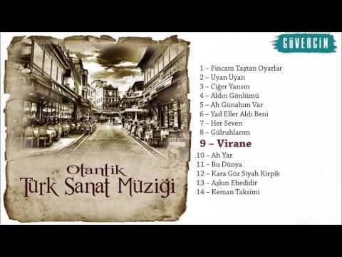 Otantik Türk Sanat Müziği - Virane  [Official Audio Güvercin Müzik ©]